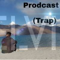 PRODCAST 1 ( TRAP) NON STOP 2019 MIX DJ KELVIN by KELVIN