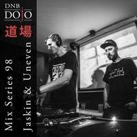 DNB Dojo Mix Series 98: Jaskin & Uneven by DNB Dojo