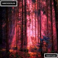 GRENZENLOS by TERRY CLAIM (Chapter One // 2019) by Terry Claim