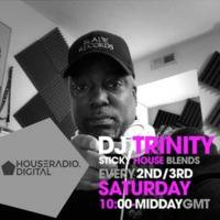 Strickly House Blend Radio Show Midday Morning Mix Ep 6 by D.j. Trinity