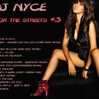 DJ NYCE - R & B FOR THE STREETS #3 by Andre M. Figueroa Sr.