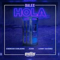 91 Hola • Dalex Ft. Chencho [RdixEdit'19] by RdixEdition Official