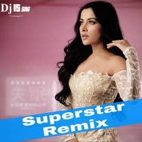 Superstar ( Remix ) Dj IS SNG by DJ IS SNG