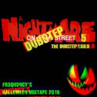 A Nightmare On Dubstep Street 5 - The Dubstep Child by Fr3qu3ncy