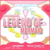 「HHD」 Legend of Mermaid - German Cover by HaruHaruDubs