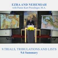 9.6 Summary - TRIALS, TRIBULATIONS AND LISTS | Pastor Kurt Piesslinger, M.A. by FulfilledDesire