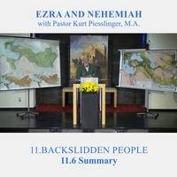 11.6 Summary - BACKSLIDDEN PEOPLE | Pastor Kurt Piesslinger, M.A. by FulfilledDesire