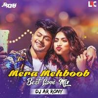 Mera Mehboob (Best Love Mix) - DJ AR RoNy by DJ AR RoNy Bangladesh