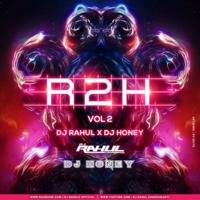 TUM PAR HUM HAI ATKE YAARA REMIX DJ RAHUL X DJ HONEY FROM THE ALBUM R 2 H VOL.2 by DJ RAHUL