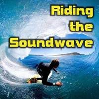 Riding the Soundwave (Trance Progressive, Beach House & EDM)