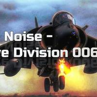 F.G. Noise - Rave Division 006 by StationChris