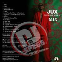 JUX THE LOVE ALBAM VMIX MIXTAPE DEEJAYSP255 by DEEJAYSP255