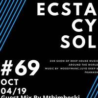 Bandros-Pure Ecstacy SOL-Guest Mix By Mthimboski #69 by Bandros AKA Mohammed