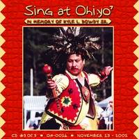 Sing at Ohi:yoˀ (Fall 2002) (in memory of Kyle Dowdy Sr.)