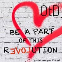 Be a Part of this Revolution (Special EDM New Year Set) by Odey the DJ (OtD)