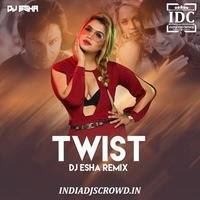 Twist (Remix) - Love Aaj kal - DJ Esha by IDC