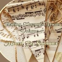Healing Through Music Mixed By Summer by Pheello Summer Mabote