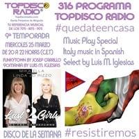 316 Programa Topdisco Radio Music Play Italy Music in Spanish - Funkytown - 90mania – 25.03.2020 by Topdisco Radio