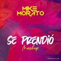Mike Morato - Se Prendió (Mashup) by Mike Morato