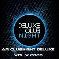 AR CLUBNIGHT DELUXE VOL.V 2020 by AR IN THE MIX