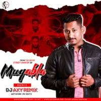 Muqabla - Street Dancer 3D - DJ AxY - REMIX by DJ AxY