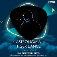 Astronomia vs Tiger Dance (Tapori Mix) DJ NARESH NRS by DJ NRS