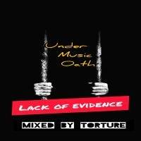 Under Music Oath(Lack of Evidence) by Under Music Oath