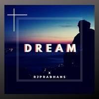 DREAM X RJPRABHANS by RJPRABHANS