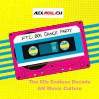 The 80s Endless Decade by Alex Molla DJ