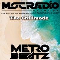 Chillmode (Aired On MOCRadio.com 9-6-20) by Metro Beatz