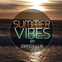 Johnny Lux - Summer Vibes 2017 Vol. 03 by Johnny Lux