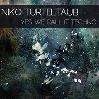 yes we call it Techno