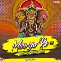 Mourya Re -DON- DJ SHAKTI OFFICAL REMIX by Bhavesh Solanki