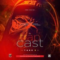 Trap Cast (Take 3)  - Sancho The Knack & Dj Breck by Sancho The Knack