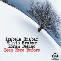 Izabela & Silvio Hrabar,Zoran beslac-Been Here Before (original mix) by Family Grooves