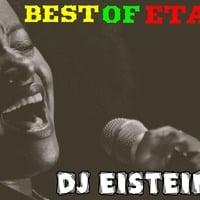 BEST OF ETANA DJ EISTEINE by Dj Eisteine The One