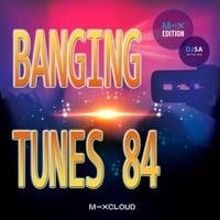 """o/"" DJ SA Presents Banging Tunes 84 ""o/"" Unsigned Tunes but Absolutely Amazing by DJ SA"