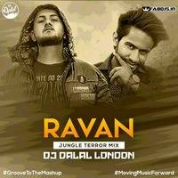 Ravan (Jungle Terror Mix) Dj Dalal London by Fabdjs