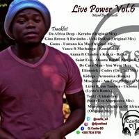 Live Power Vol. 6 Mixed By Dj Castle (404's Finest) by Castle SD
