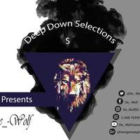 Deep Down Selections (DDS) - S by De_-Wolf