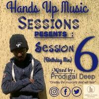 Hands Up Music Session 6 (Birthday Mix) by Hands Up Music Sessions