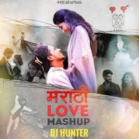 _Marathi_Love_Mashup_ by DJ HUNTER
