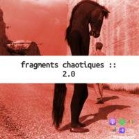 Fragments chaotiques :: ߸ objet 2.0 ߸ by fragments chaotiques ::