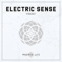 Electric Sense 039 (March 2019) [mixed by Angela Kowalski] by AnotherLifeMusic