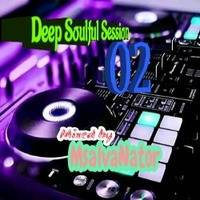 Deep Soulful Session 02 by MsalvaNator