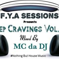Deep_Cravings_Vol.10-Mixed_By_MC_da_DJ by F.Y.A Sessions