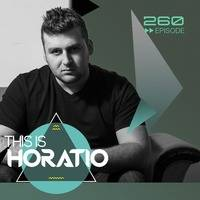 THIS IS HORATIO 260 by HORATIOOFFICIAL
