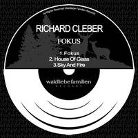 Richard Cleber - House Of Glass () by HORATIOOFFICIAL
