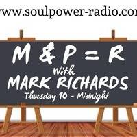 M+P=R Show With Mark Richards (Pasty Boy) 9-11pm 29/10/20 on www.soulpower-radio.com by Mark Richards