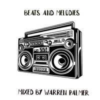 Beats and melodies by warren palmer